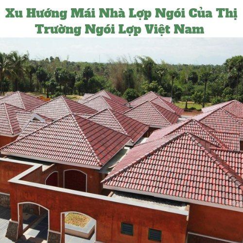 Xu hướng mái nhà lợp ngói đẹp hiện nay